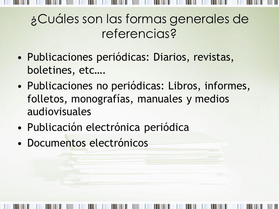 ¿Cuáles son las formas generales de referencias