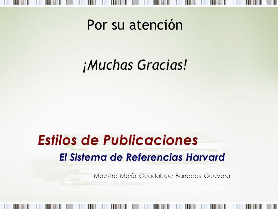 Estilos de Publicaciones El Sistema de Referencias Harvard