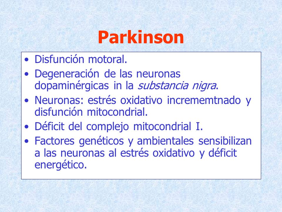 Parkinson Disfunción motoral.