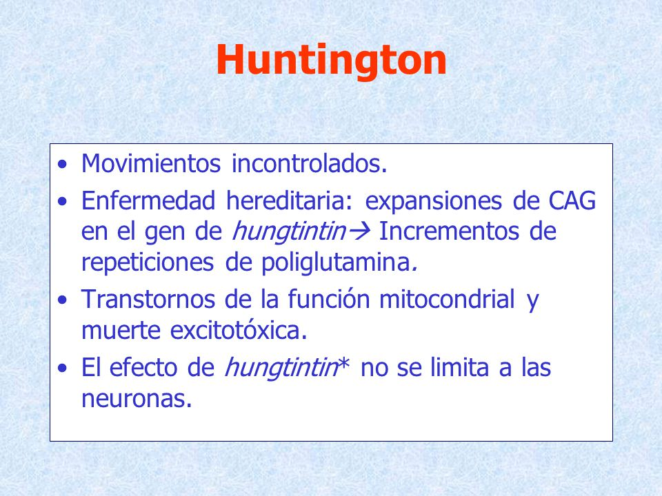 Huntington Movimientos incontrolados.