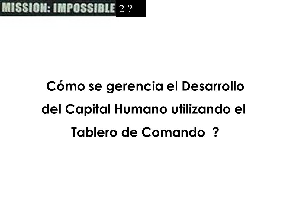 Cómo se gerencia el Desarrollo del Capital Humano utilizando el