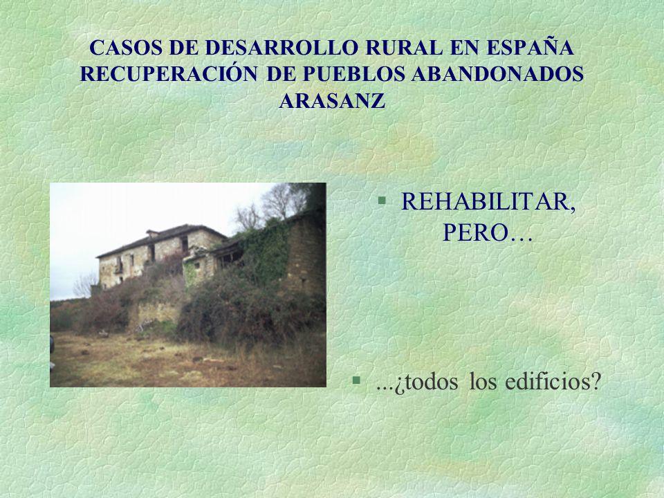 REHABILITAR, PERO… ...¿todos los edificios