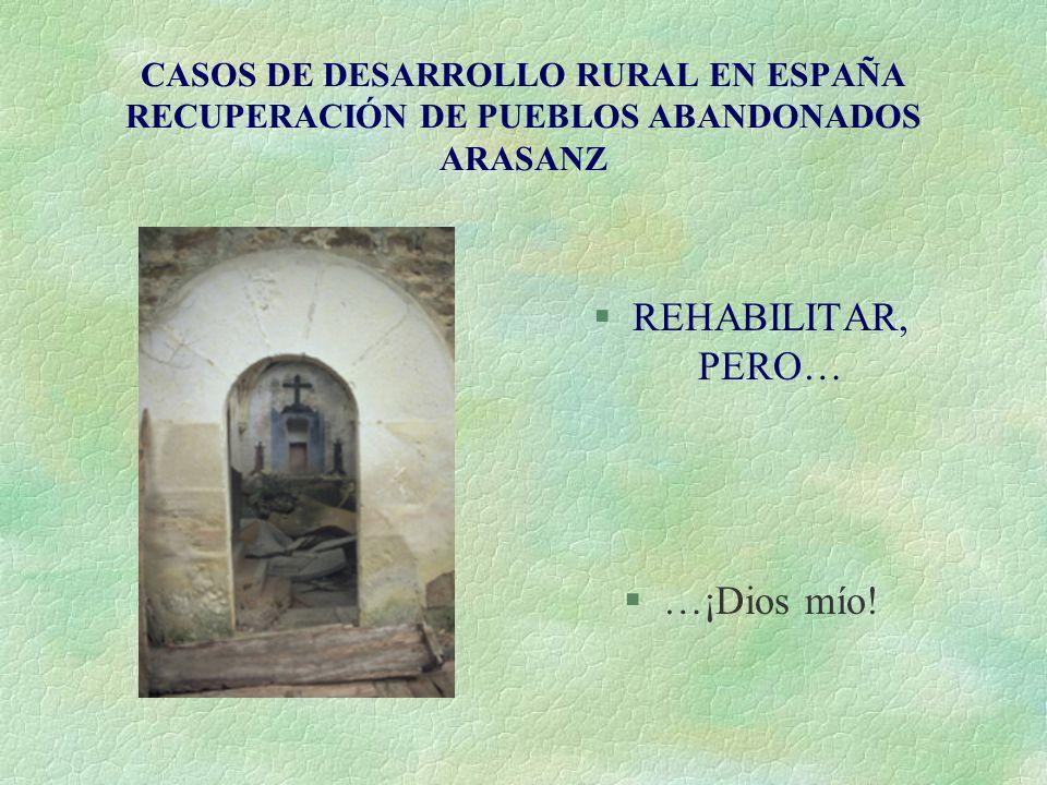 REHABILITAR, PERO… …¡Dios mío!