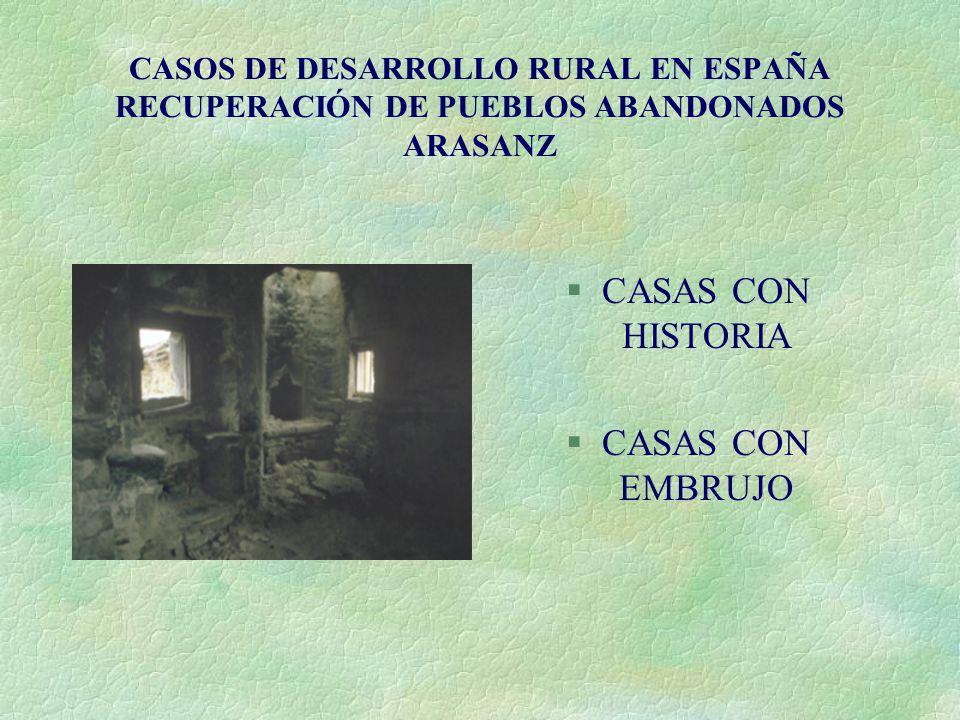CASAS CON HISTORIA CASAS CON EMBRUJO