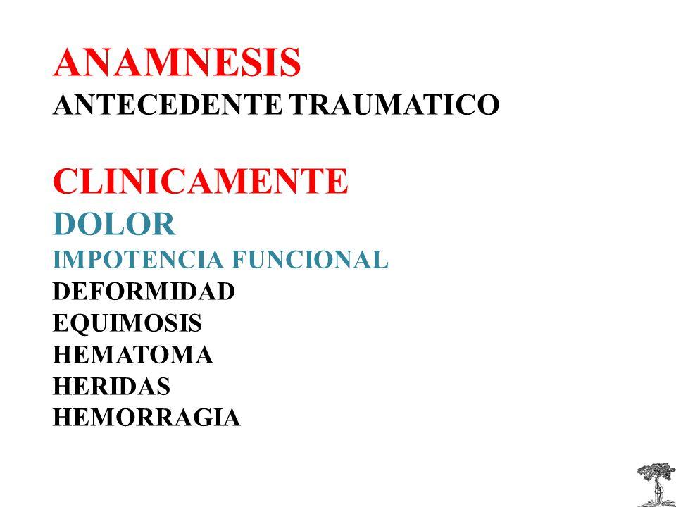 ANAMNESIS CLINICAMENTE DOLOR ANTECEDENTE TRAUMATICO