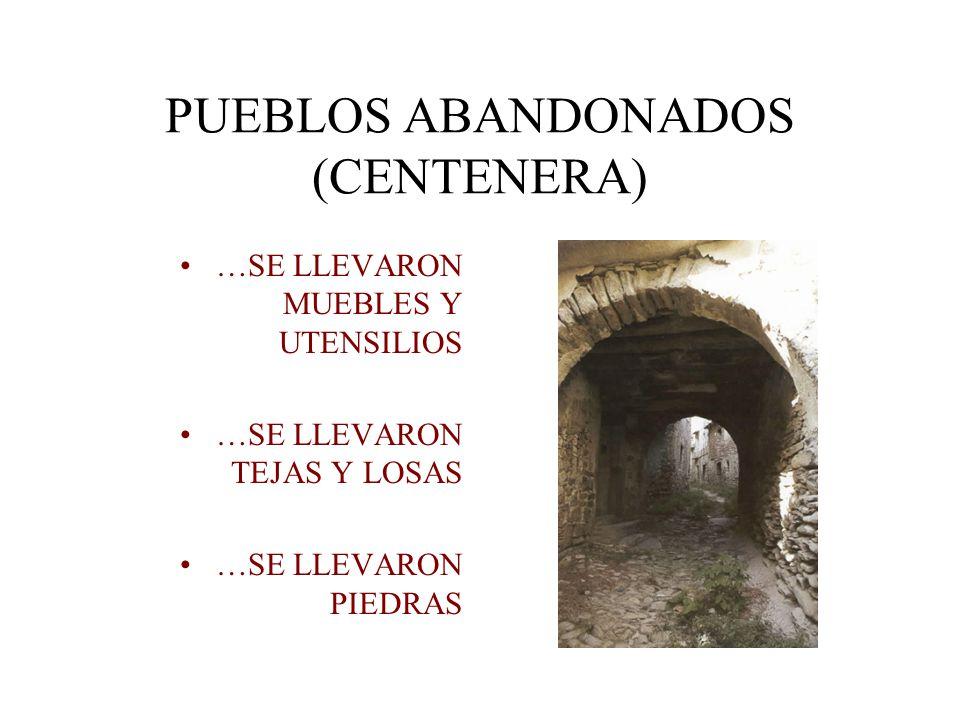 PUEBLOS ABANDONADOS (CENTENERA)