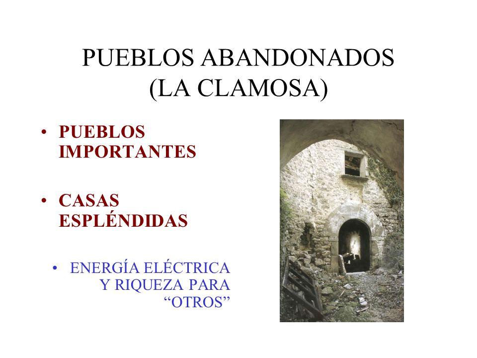 PUEBLOS ABANDONADOS (LA CLAMOSA)