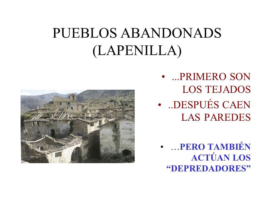 PUEBLOS ABANDONADS (LAPENILLA)