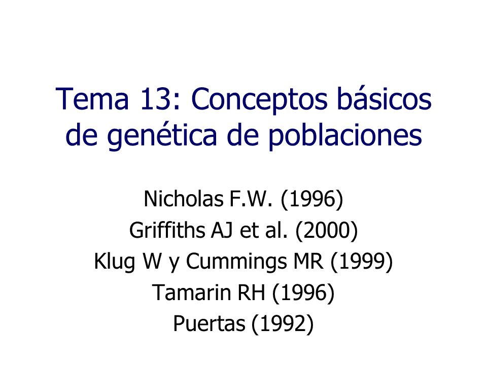 Tema 13: Conceptos básicos de genética de poblaciones