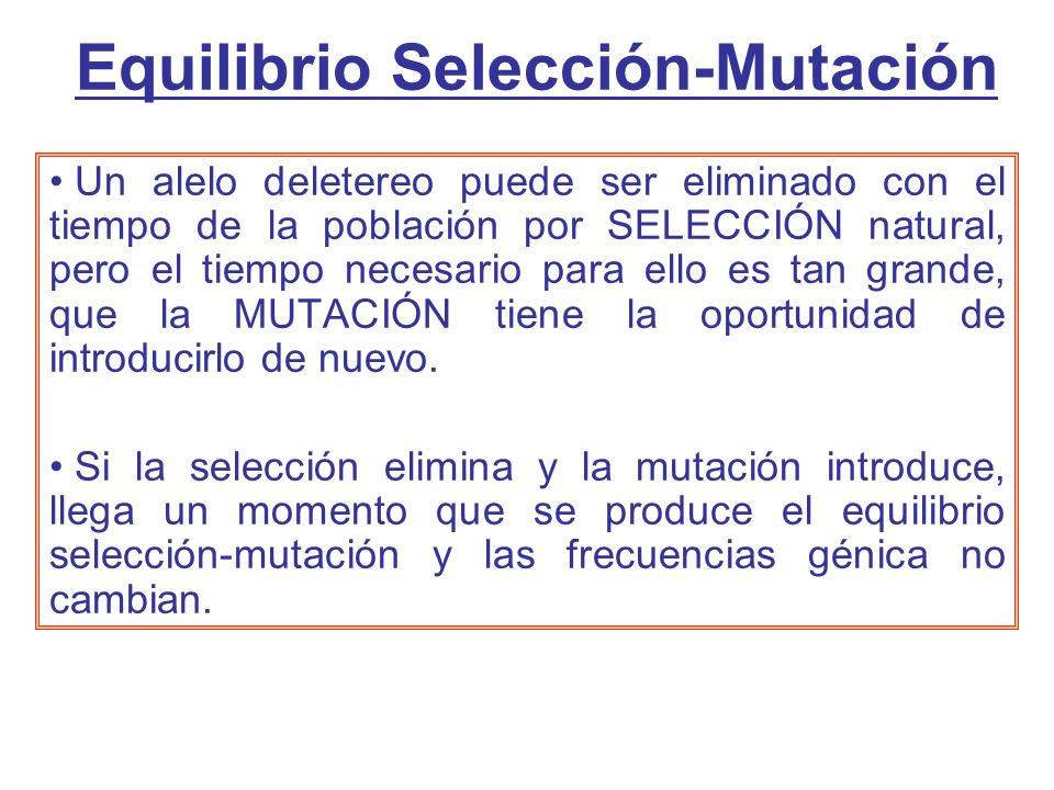 Equilibrio Selección-Mutación