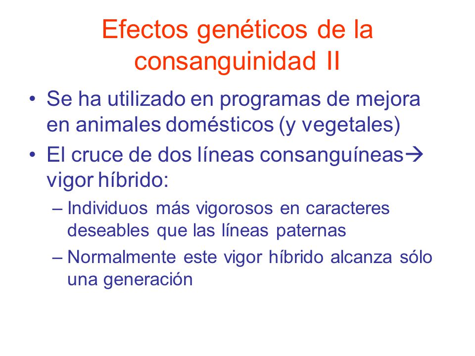 Efectos genéticos de la consanguinidad II