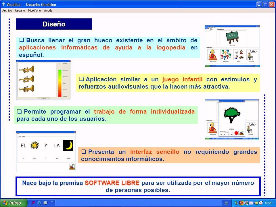 Diseño Busca llenar el gran hueco existente en el ámbito de aplicaciones informáticas de ayuda a la logopedia en español.