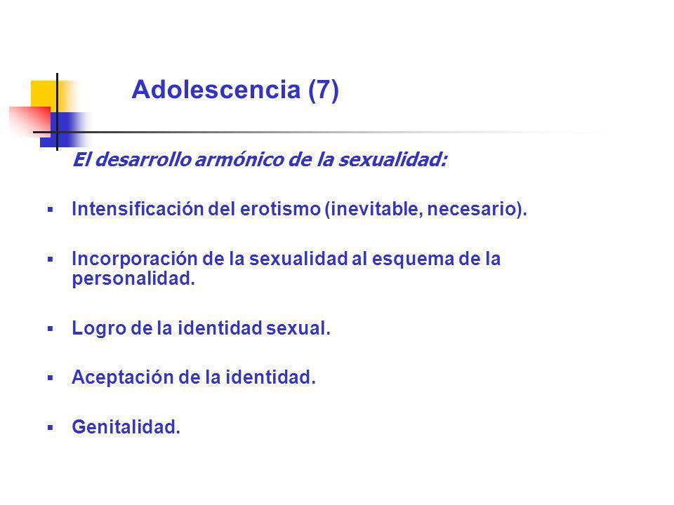 Adolescencia (7) El desarrollo armónico de la sexualidad:
