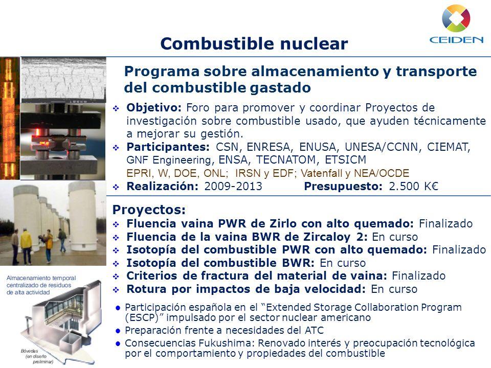 Combustible nuclearPrograma sobre almacenamiento y transporte del combustible gastado. Mejora continua de la seguridad.