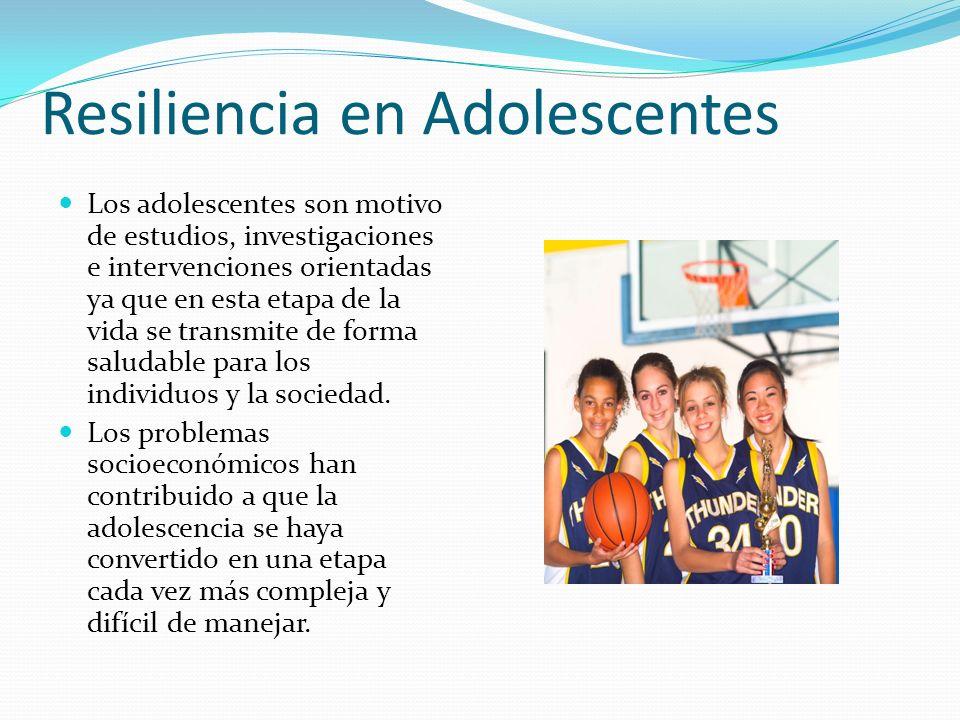 Resiliencia en Adolescentes