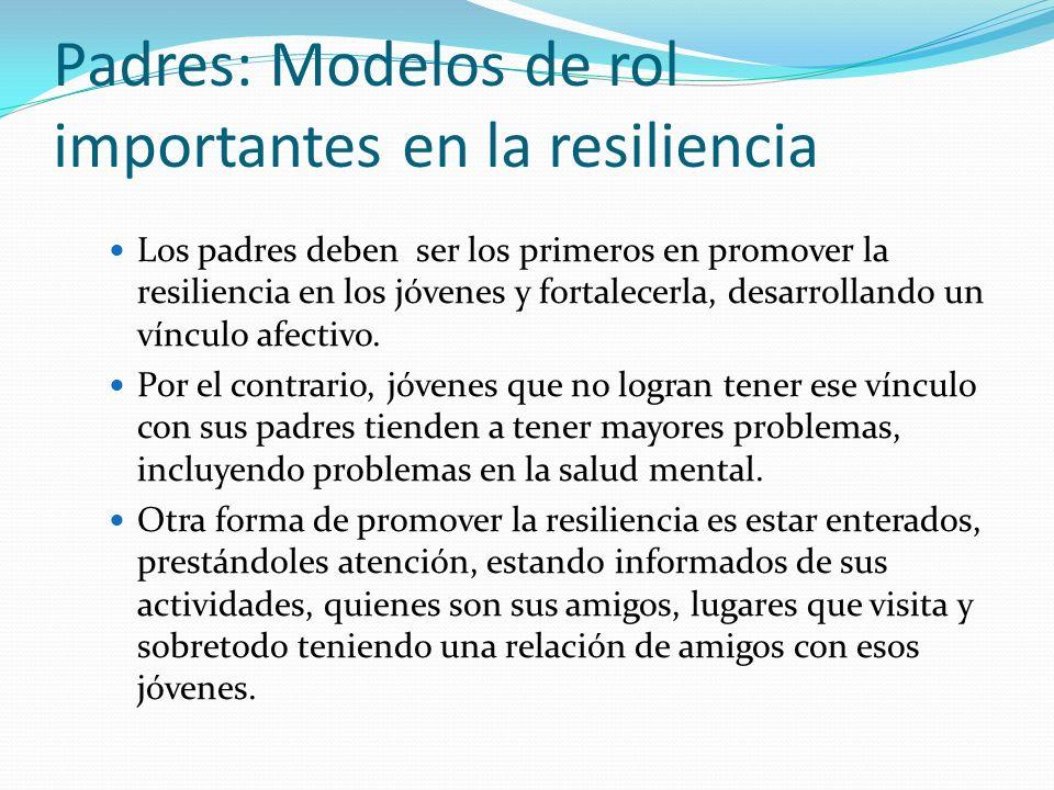 Padres: Modelos de rol importantes en la resiliencia