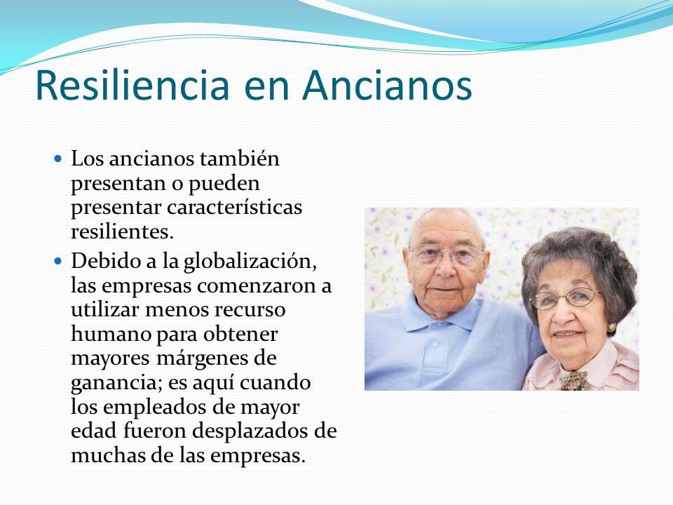 Resiliencia en Ancianos