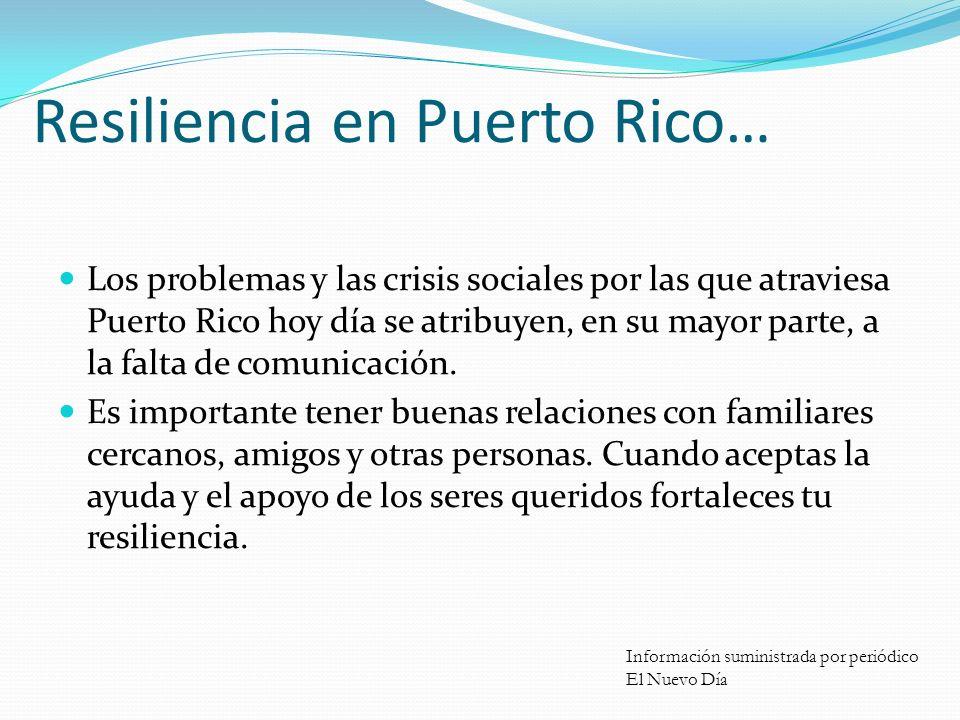 Resiliencia en Puerto Rico…
