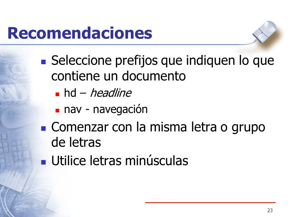 RecomendacionesSeleccione prefijos que indiquen lo que contiene un documento. hd – headline. nav - navegación.