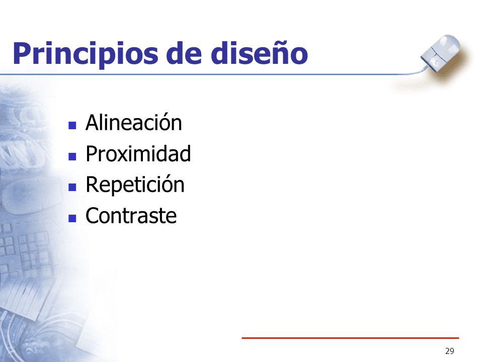 Principios de diseño Alineación Proximidad Repetición Contraste