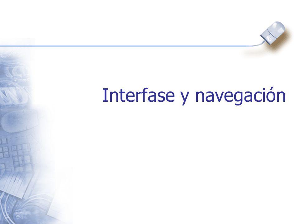 Interfase y navegación