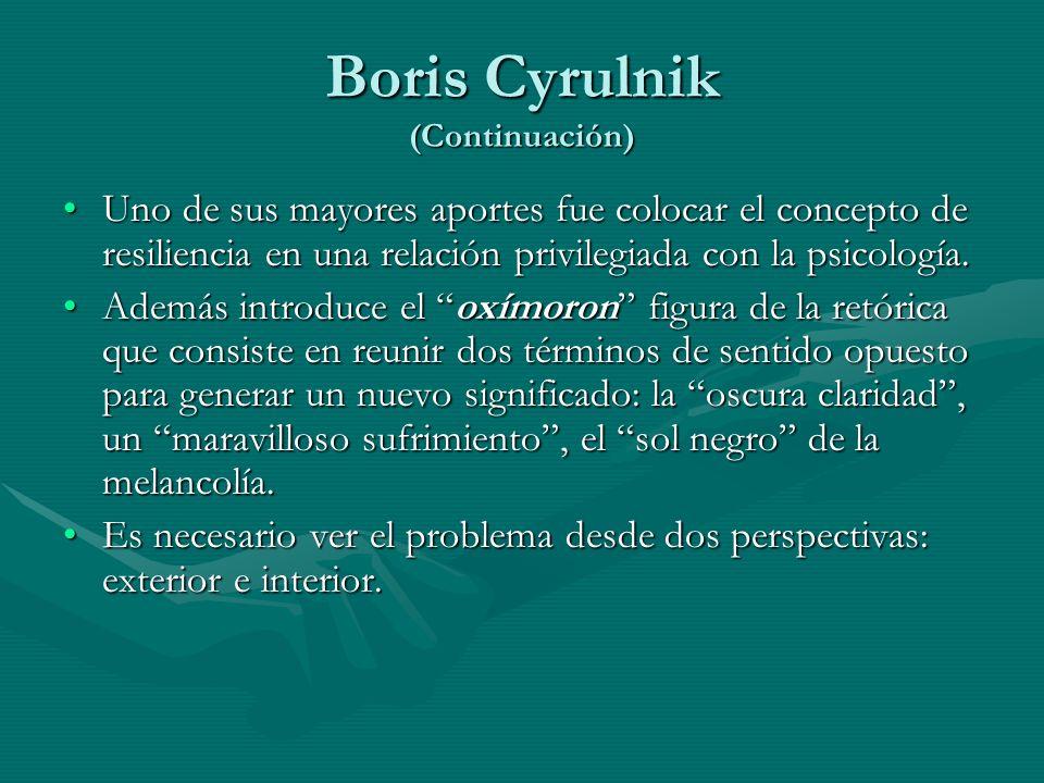 Boris Cyrulnik (Continuación)