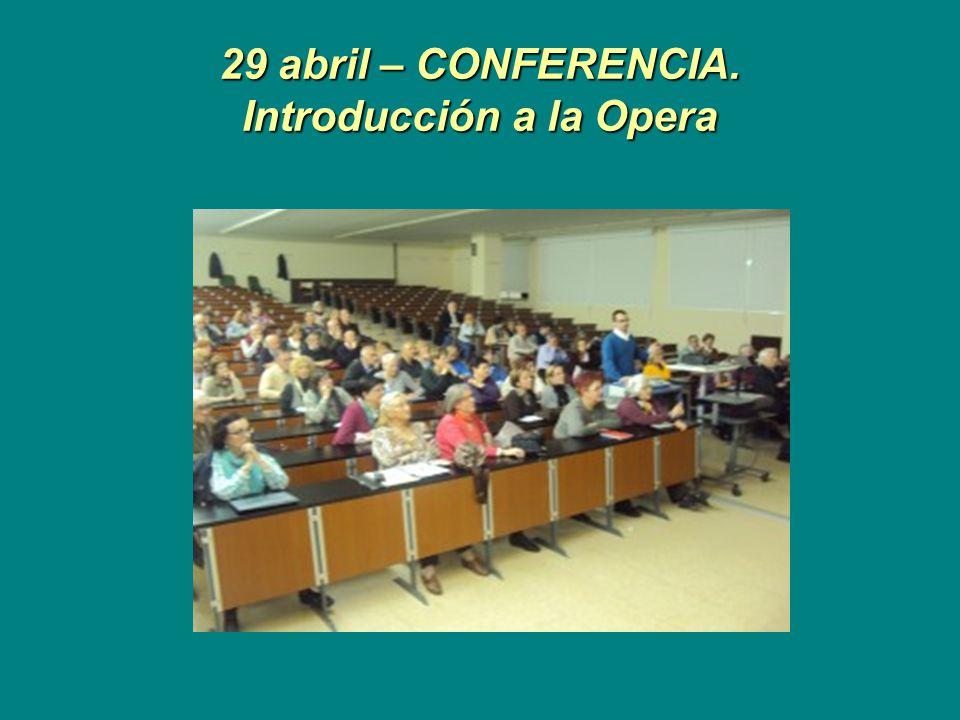 29 abril – CONFERENCIA. Introducción a la Opera