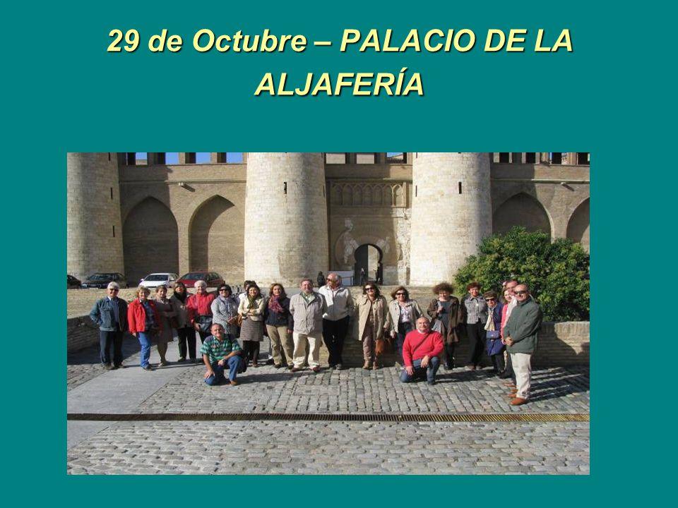 29 de Octubre – PALACIO DE LA ALJAFERÍA