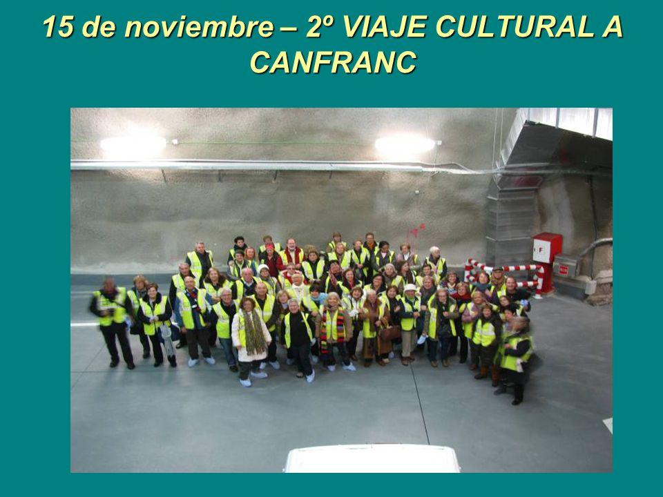 15 de noviembre – 2º VIAJE CULTURAL A CANFRANC