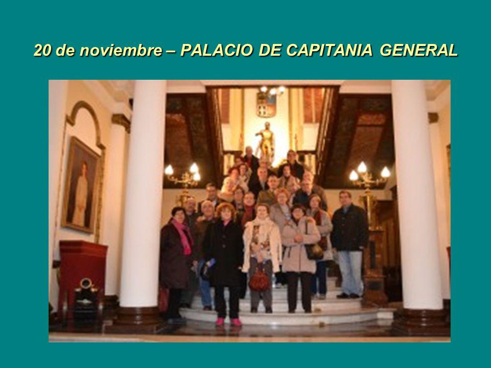 20 de noviembre – PALACIO DE CAPITANIA GENERAL
