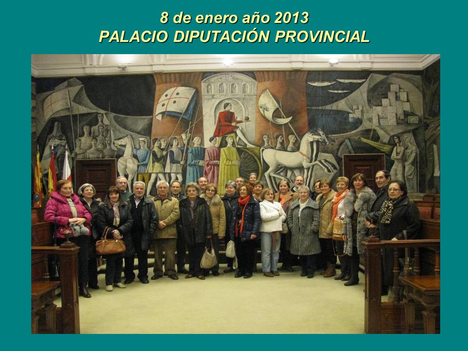 8 de enero año 2013 PALACIO DIPUTACIÓN PROVINCIAL