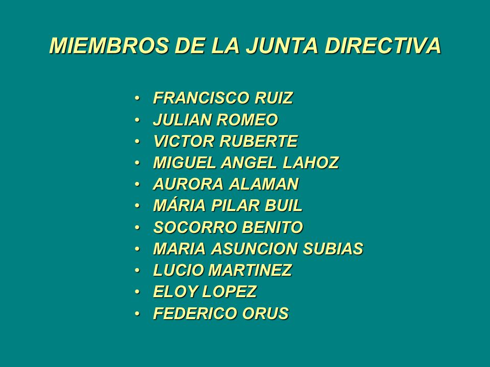 MIEMBROS DE LA JUNTA DIRECTIVA