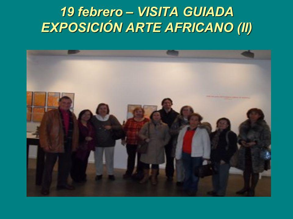 19 febrero – VISITA GUIADA EXPOSICIÓN ARTE AFRICANO (II)