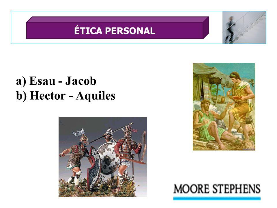 a) Esau - Jacob b) Hector - Aquiles