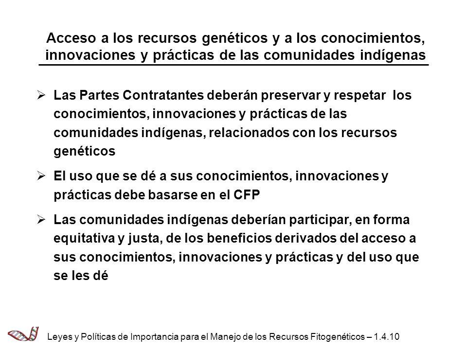 Acceso a los recursos genéticos y a los conocimientos, innovaciones y prácticas de las comunidades indígenas