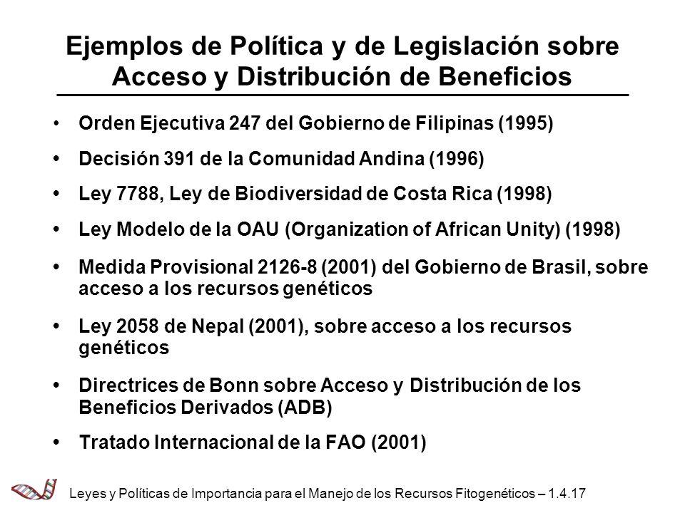 Ejemplos de Política y de Legislación sobre Acceso y Distribución de Beneficios