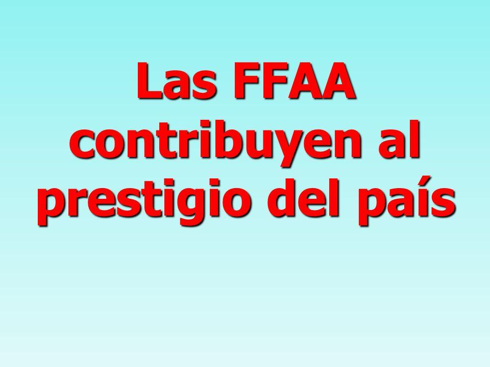 Las FFAA contribuyen al prestigio del país