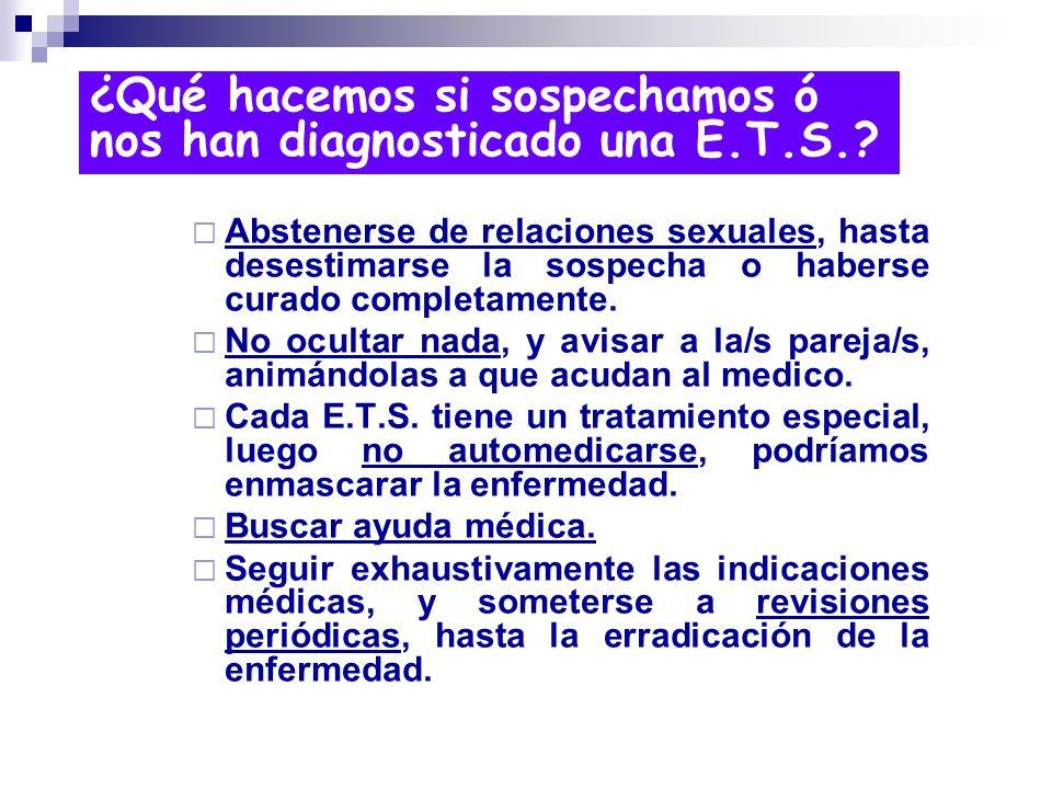 ¿Qué hacemos si sospechamos ó nos han diagnosticado una E.T.S.