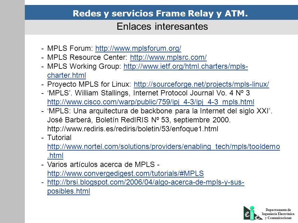 Enlaces interesantes MPLS Forum: http://www.mplsforum.org/