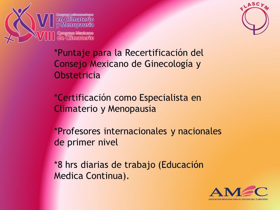 *Puntaje para la Recertificación del Consejo Mexicano de Ginecología y Obstetricia