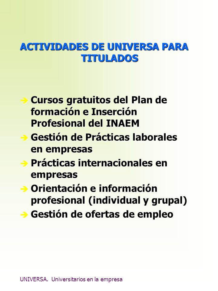 ACTIVIDADES DE UNIVERSA PARA TITULADOS