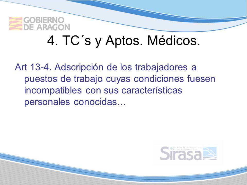4. TC´s y Aptos. Médicos.