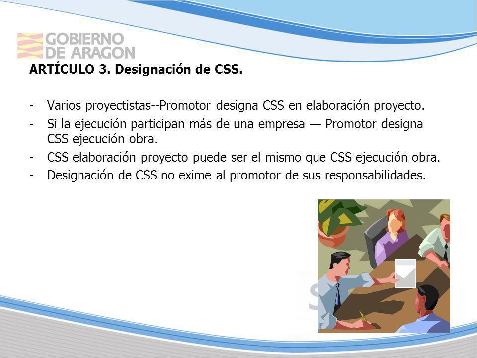 ARTÍCULO 3. Designación de CSS.
