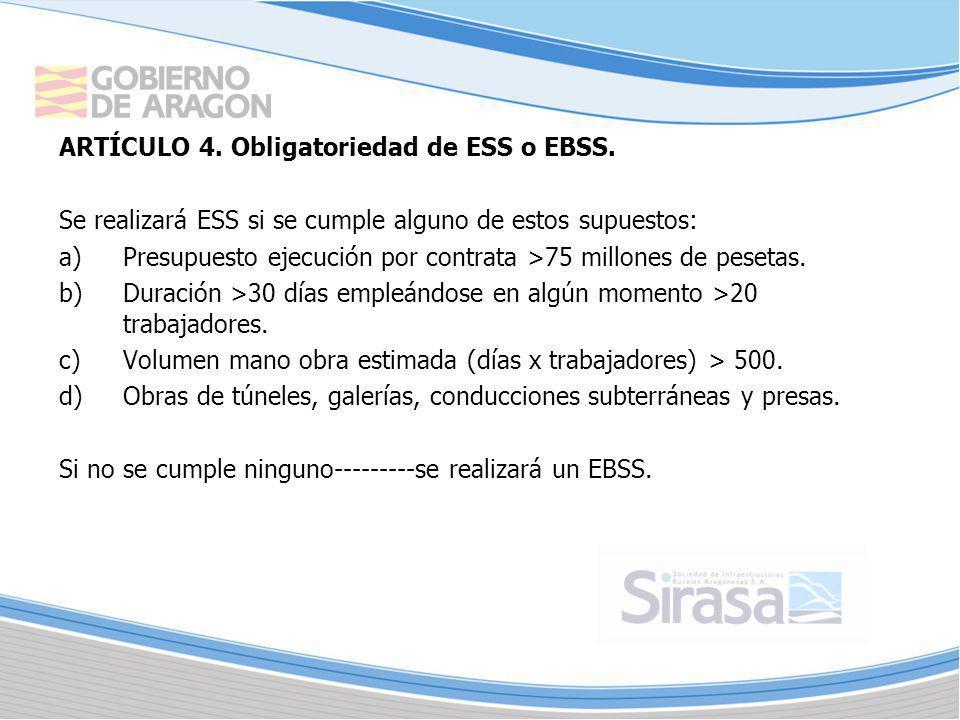 ARTÍCULO 4. Obligatoriedad de ESS o EBSS.