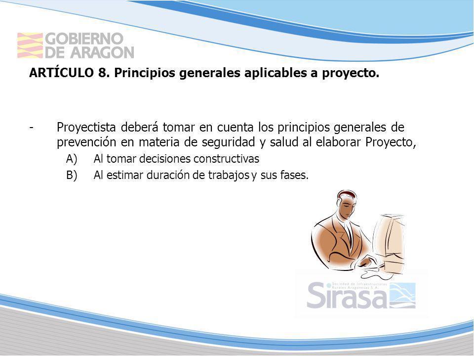 ARTÍCULO 8. Principios generales aplicables a proyecto.