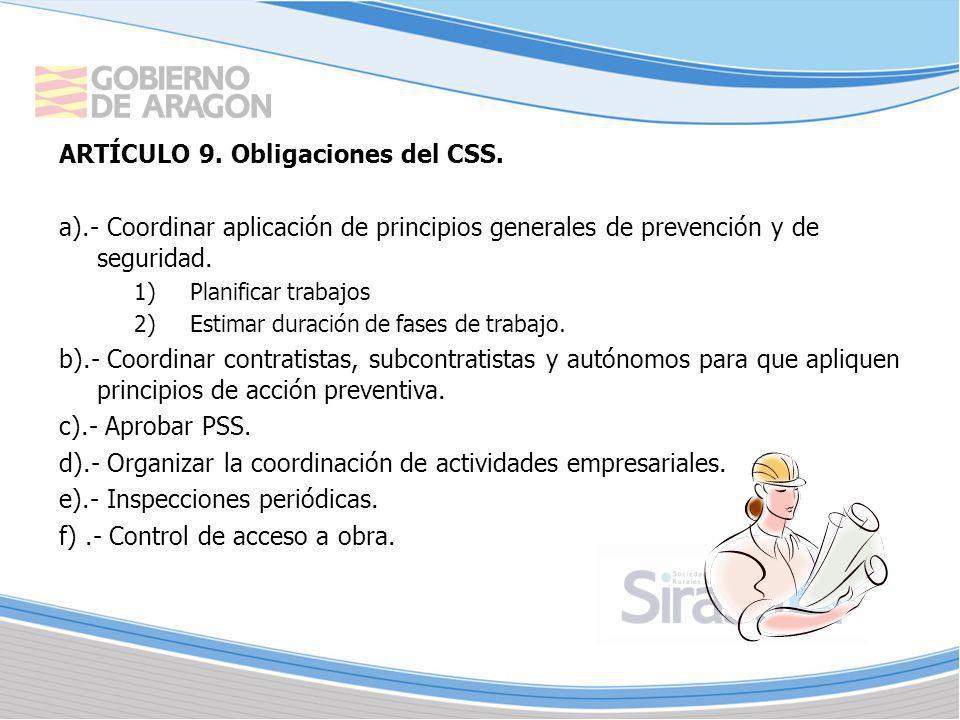 ARTÍCULO 9. Obligaciones del CSS.