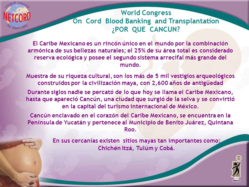 On Cord Blood Banking and Transplantation ¿POR QUE CANCUN
