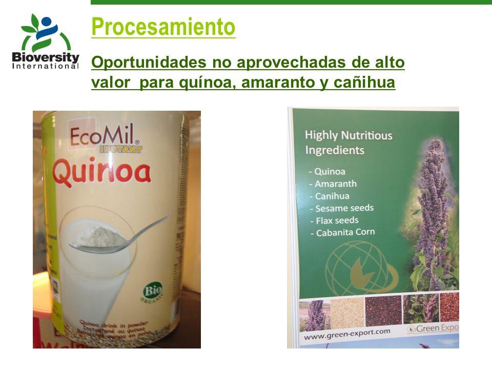 Procesamiento Oportunidades no aprovechadas de alto valor para quínoa, amaranto y cañihua