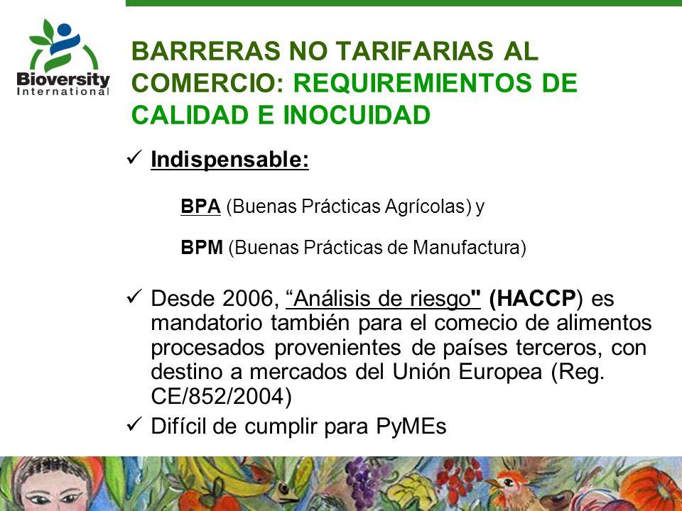 BARRERAS NO TARIFARIAS AL COMERCIO: REQUIREMIENTOS DE CALIDAD E INOCUIDAD