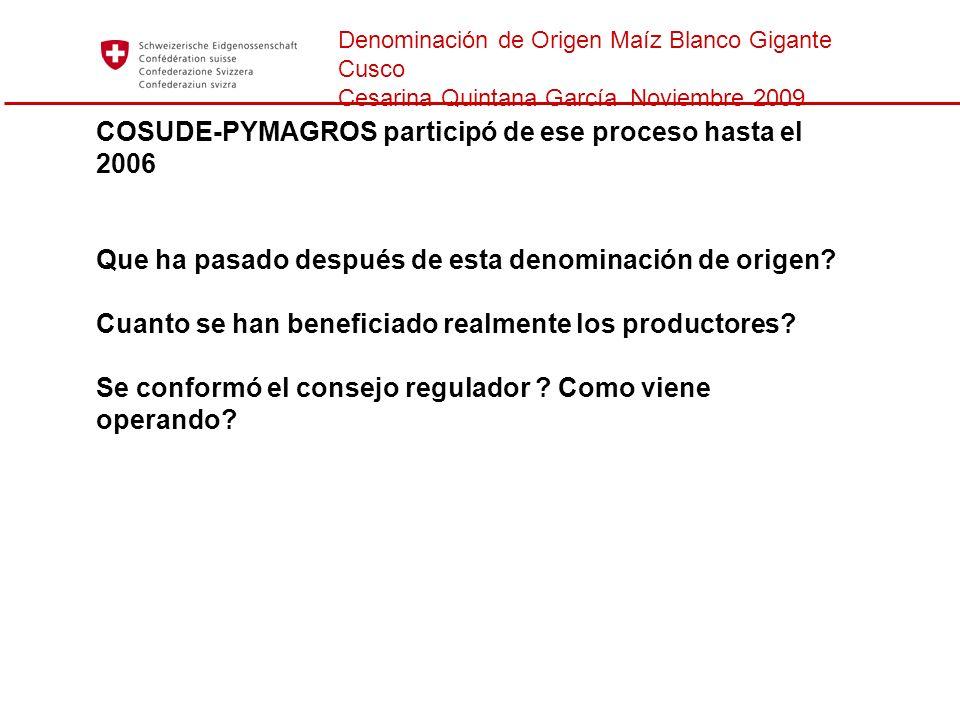 COSUDE-PYMAGROS participó de ese proceso hasta el 2006